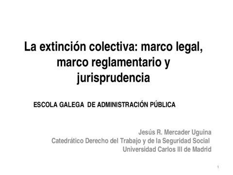 A extinción colectiva: marco legal, marco regulamentario e xurisprudencia  - O Estatuto básico do empregado público: reflexións, estado da cuestión e impacto da crise